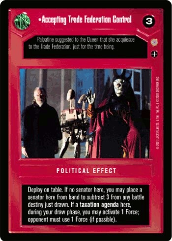 Accepting Trade Federation Control