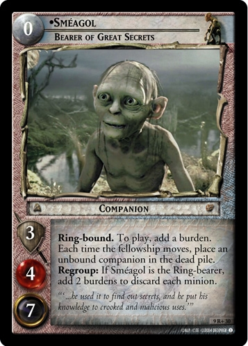 Sméagol, Bearer of Great Secrets