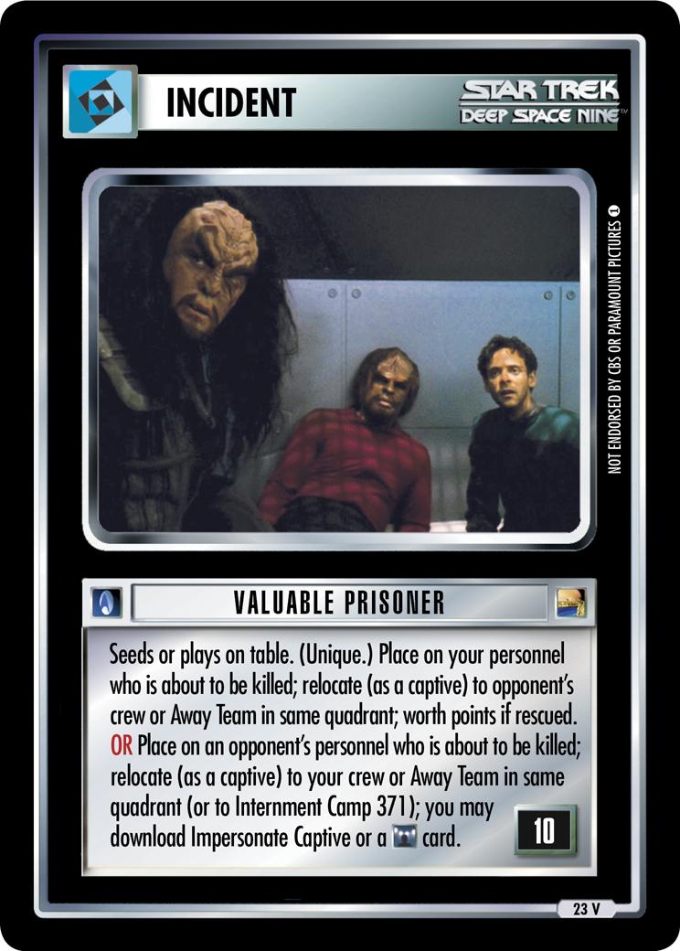 Valuable Prisoner