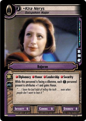 Kira Nerys, Outspoken Major